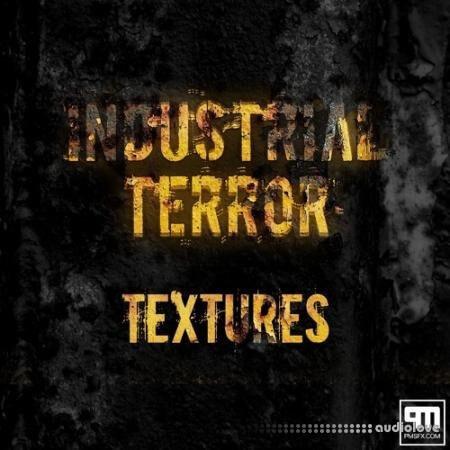 PMSFX Industrial Terror Textures WAV