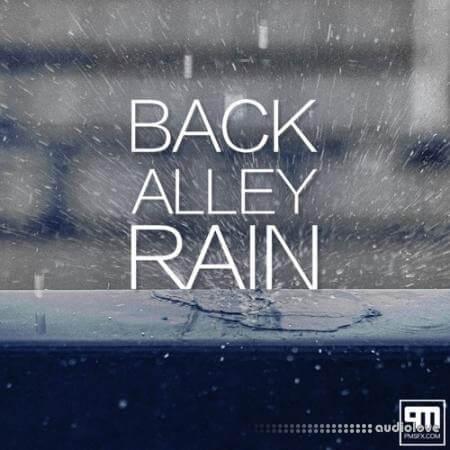 PMSFX Back Alley Rain WAV