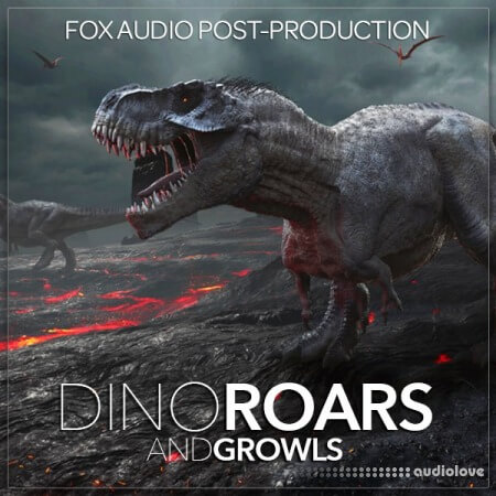 Fox Audio Post Production Dino Roars And Growls WAV