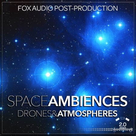 Fox Audio Post Production Space Ambiences Drones And Atmospheres WAV