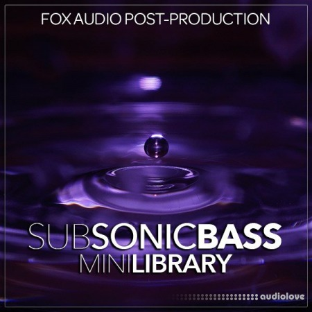 Fox Audio Post Production Sub Sonic Bass Mini Library WAV