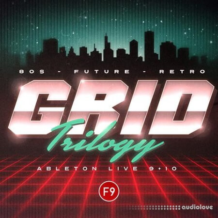 F9 Audio Grid Trilogy 80s Future Retro Ableton Live