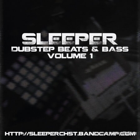 Sleeper Dubstep Beats and Bass Sample Pack Vol.1 WAV