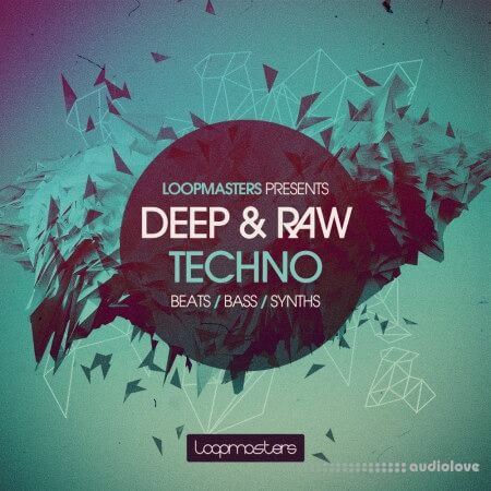 Loopmasters Deep and Raw Techno MULTiFORMAT