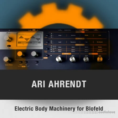 Waldorf Blofeld Electric Body Machinery Soundset by Ari Ahrendt Synth Presets
