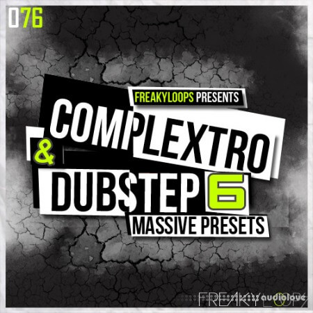 Freaky Loops Complextro and Dubstep Vol.6 Synth Presets