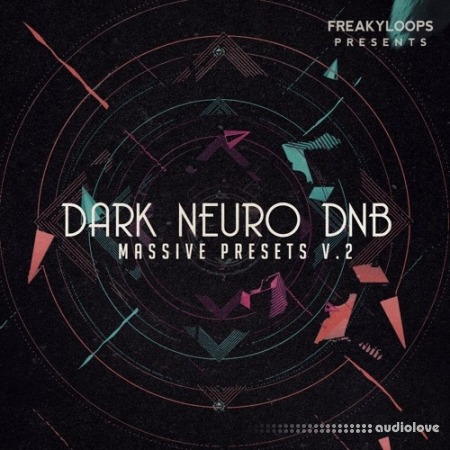 Freaky Loops Dark Neuro DnB Vol.2: Massive Presets Synth Presets