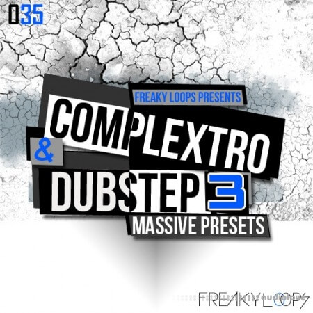 Freaky Loops Complextro and Dubstep 3 Massive Presets Synth Presets