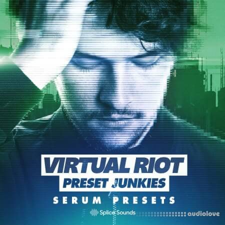 Splice Sounds Virtual Riot Serum Presets for PRESET JUNKIES Synth Presets