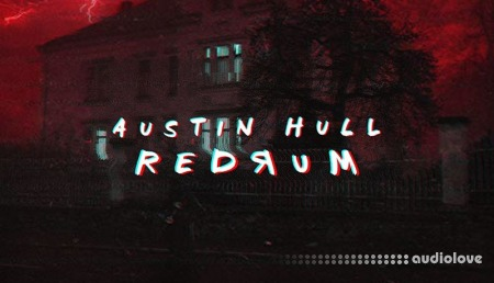 Sonic Academy How To Make REDRUM with Austin Hull TUTORiAL