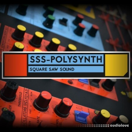 Square Saw Sound SSS-Polysynth KONTAKT