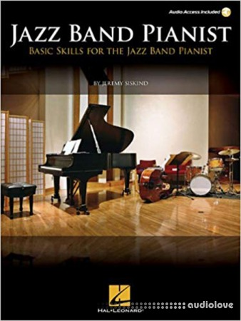 Jazz Band Pianist: Basic Skills for the Jazz Band Pianist