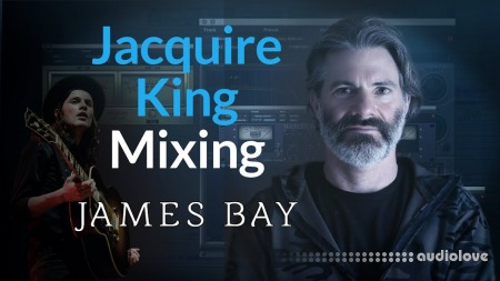 PUREMIX Jacquire King Mixing James Bay TUTORiAL