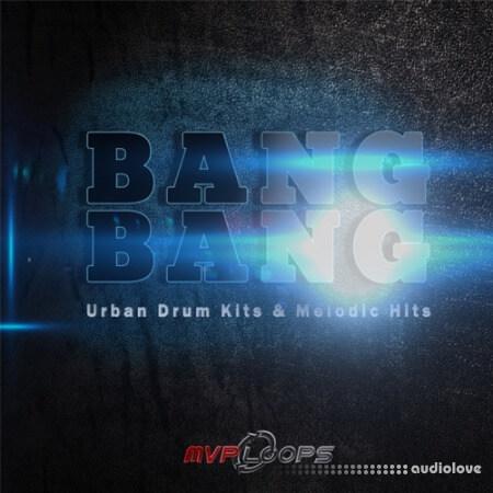 MVP Loops Bang Bang MVP MULTiFORMAT