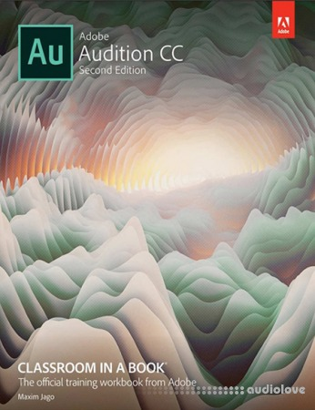 Adobe Audition CC Classroom in a Book Second Edition