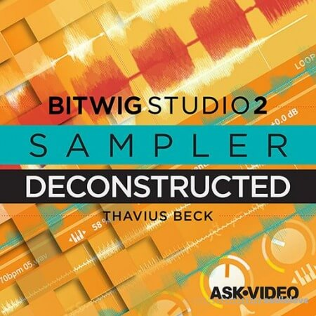 Ask Video Bitwig Studio 2 203 Sampler Deconstructed TUTORiAL
