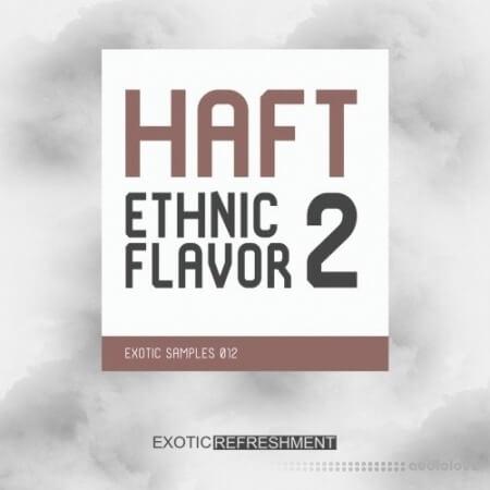 Exotic Refreshment HAFT Ethnic Flavor 2 WAV MiDi
