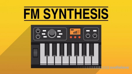 Noiselab FM Synthesis TUTORiAL