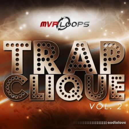 MVP Loops Trap Clique 2 WAV
