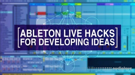 Noiselab Ableton Live Hacks II Developing Ideas TUTORiAL