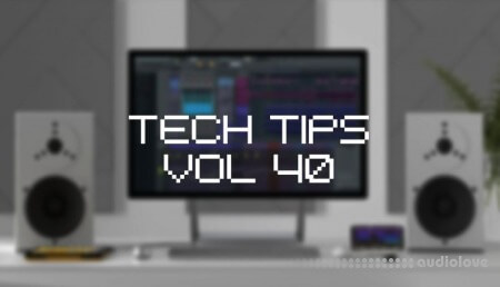 Sonic Academy Tech Tips Volume 40 with Owsey