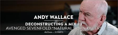 MixWithTheMasters Deconstructing A Mix 3 Andy Wallace TUTORiAL