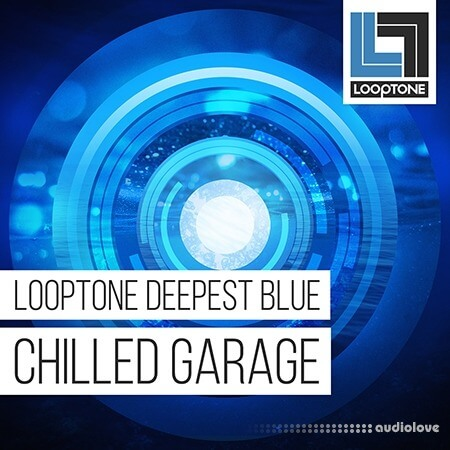 Looptone Deepest Blue Chilled Garage WAV