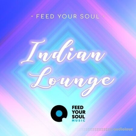 Feed Your Soul Indian Lounge WAV