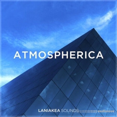 Laniakea Sounds Atmospherica WAV