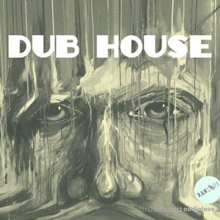 RAW LOOPS Dub House WAV