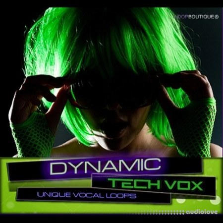 Loopboutique Dynamic Tech Vox ACiD WAV AiFF