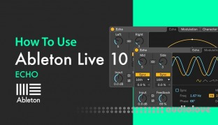 Sonic Academy How To Use Ableton Live 10 Echo with Bluffmunkey