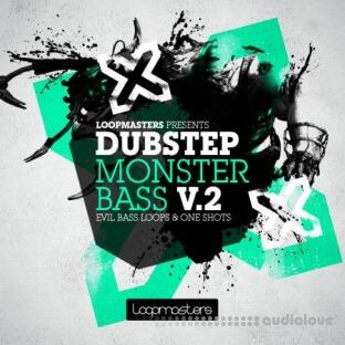 Loopmasters Dubstep Monster Bass Vol.2