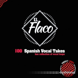 Smokey Loops El Flaco Vocal Takes