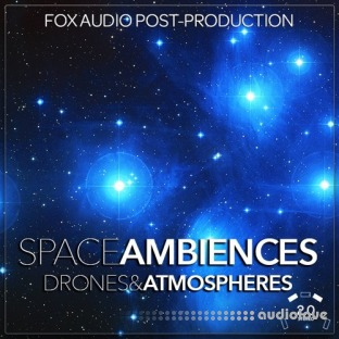 Fox Audio Post Production Space Ambiences Drones And Atmospheres