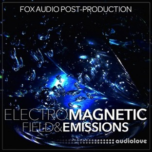 Fox Audio Post Production ElectroMagnetic Field And Emissions