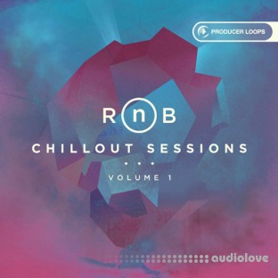 Producer Loops RnB Chillout Sessions Vol.1