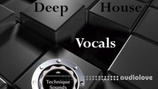 Technique Sounds Deep House Vocals
