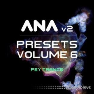 Sonic Academy ANA 2 Presets Vol.6 Psy Trance