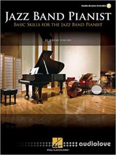 Jazz Band Pianist: Basic Skills for the Jazz Band Pianist
