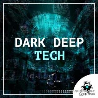 Chop Shop Samples Dark Deep Tech