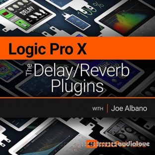 MacProVideo Logic Pro X 206 The Delay/Reverb Plugins
