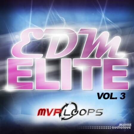 MVP Loops EDM Elite Vol.3 ACiD WAV AiFF REX MiDi
