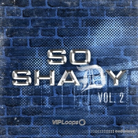VIP Loops So Shady Vol.2 WAV MiDi KONTAKT