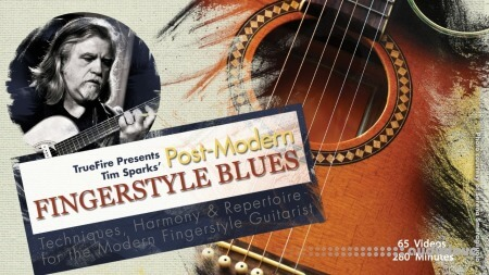 Truefire Tim Sparks Post-Modern Fingerstyle Blues