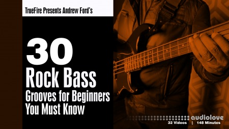 Truefire Andrew Ford's 30 Rock Bass Grooves for Beginners You MUST Know