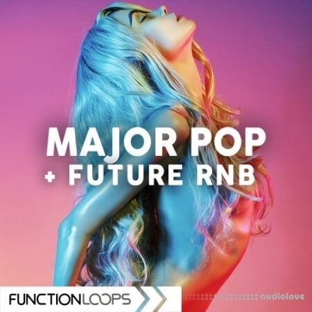 Function Loops Major Pop And Future RnB WAV MiDi