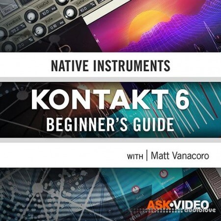 Ask Video Beginner's Guide Kontakt 101 TUTORiAL