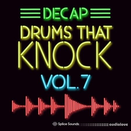 Decap Drums That Knock Vol.7