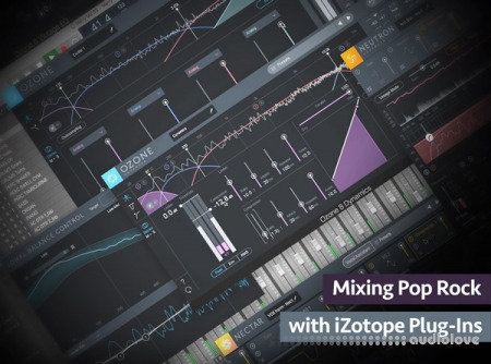Groove3 Mixing Pop-Rock with iZotope Plug-Ins TUTORiAL